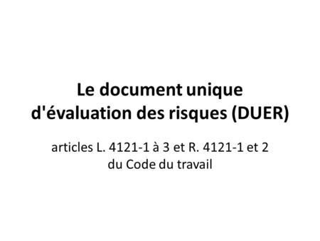 Le document unique d'évaluation des risques (DUER)