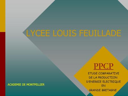 LYCEE LOUIS FEUILLADE PPCP ETUDE COMPARATIVE DE LA PRODUCTION