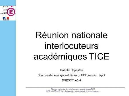 Réunion nationale interlocuteurs académiques TICE