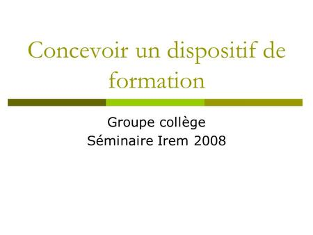 Concevoir un dispositif de formation