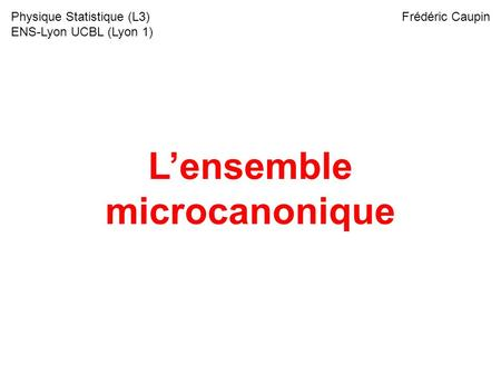 L'ensemble microcanonique