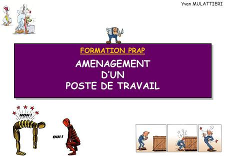 AMENAGEMENT D'UN POSTE DE TRAVAIL