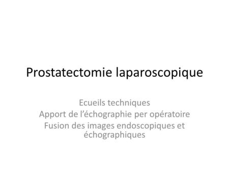 Prostatectomie laparoscopique