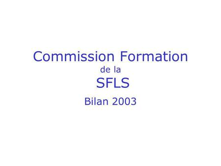 Commission Formation de la SFLS