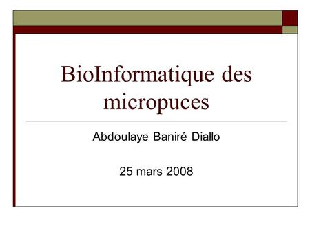 BioInformatique des micropuces