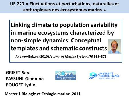 Linking climate to population variability in marine ecosystems characterized by non-simple dynamics: Conceptual templates and schematic constructs GRISET.
