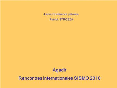 Rencontres internationales SISMO 2010