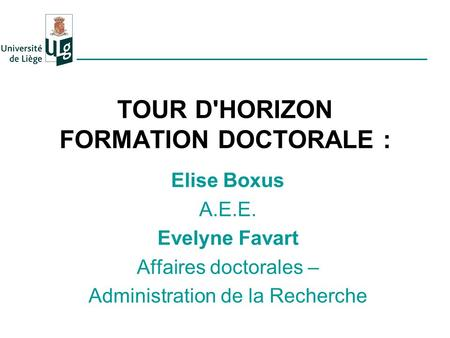 TOUR D'HORIZON FORMATION DOCTORALE :
