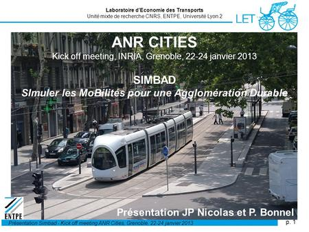 P. 1 Présentation Simbad - Kick off meeting ANR Cities, Grenoble, 22-24 janvier 2013 ANR CITIES Kick off meeting, INRIA, Grenoble, 22-24 janvier 2013 SIMBAD.