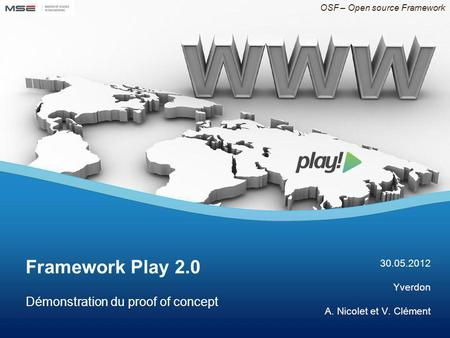 Framework Play 2.0 Démonstration du proof of concept