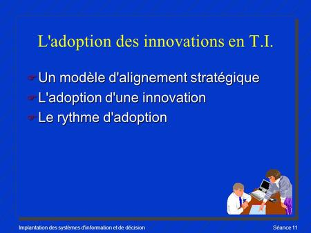 L'adoption des innovations en T.I.
