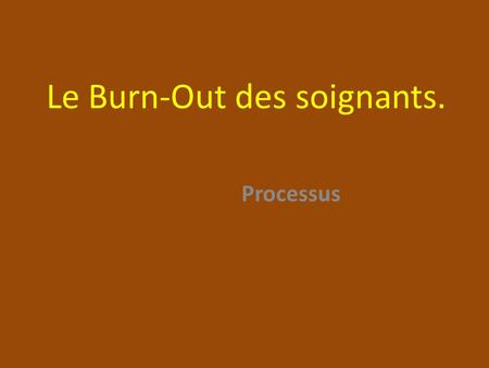 Le Burn-Out des soignants.