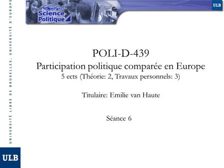 POLI-D-439 Participation politique comparée en Europe