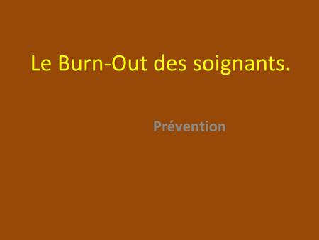 Le Burn-Out des soignants. Prévention. www.cliniquedustress.be Comment enrayer le processus ? 1.Tourner le dos au mythe dAtlas : On nest pas obligé de.