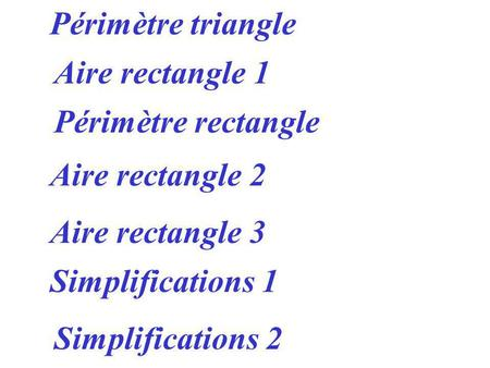 Périmètre triangle Aire rectangle 1 Périmètre rectangle