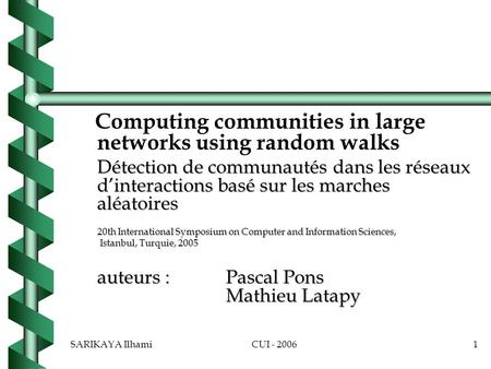 Computing communities in large networks using random walks