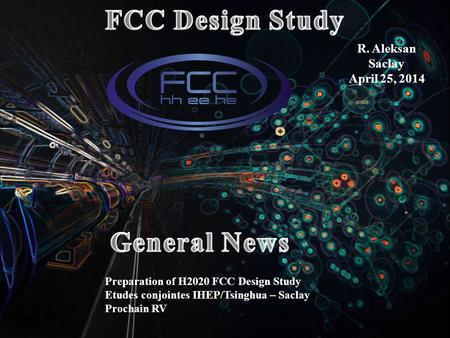 FCC Design Study General News