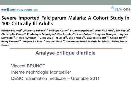 Analyse critique darticle Vincent BRUNOT Interne néphrologie Montpellier DESC réanimation médicale – Grenoble 2011.