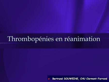 Thrombopénies en réanimation