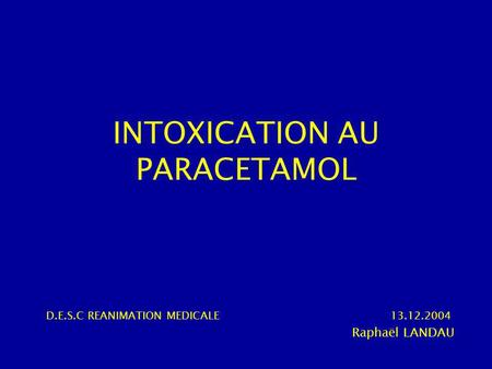 INTOXICATION AU PARACETAMOL