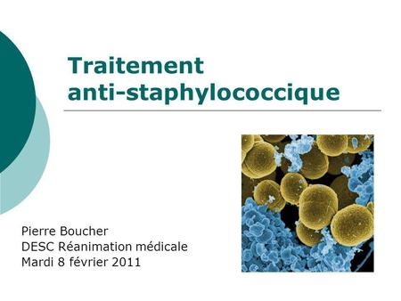 Traitement anti-staphylococcique