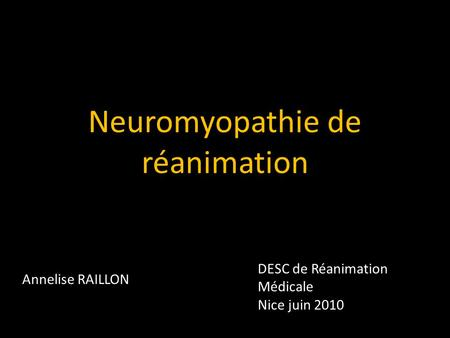 Neuromyopathie de réanimation