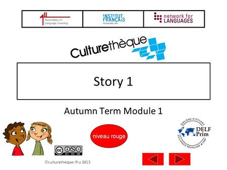 Story 1 Autumn Term Module 1 2 Compter avec un monstre Patrick Pasques ISBN-13: 979-1091338028 Click on the link to find the story on Culturethèque.