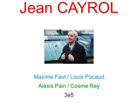 Jean CAYROL Maxime Faul / Louis Pacaud Alexis Pain / Cosme Ray 3e5.