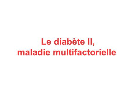 cause du diabète