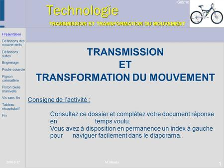 Technologie TRANSMISSION ET TRANSFORMATION DU MOUVEMENT