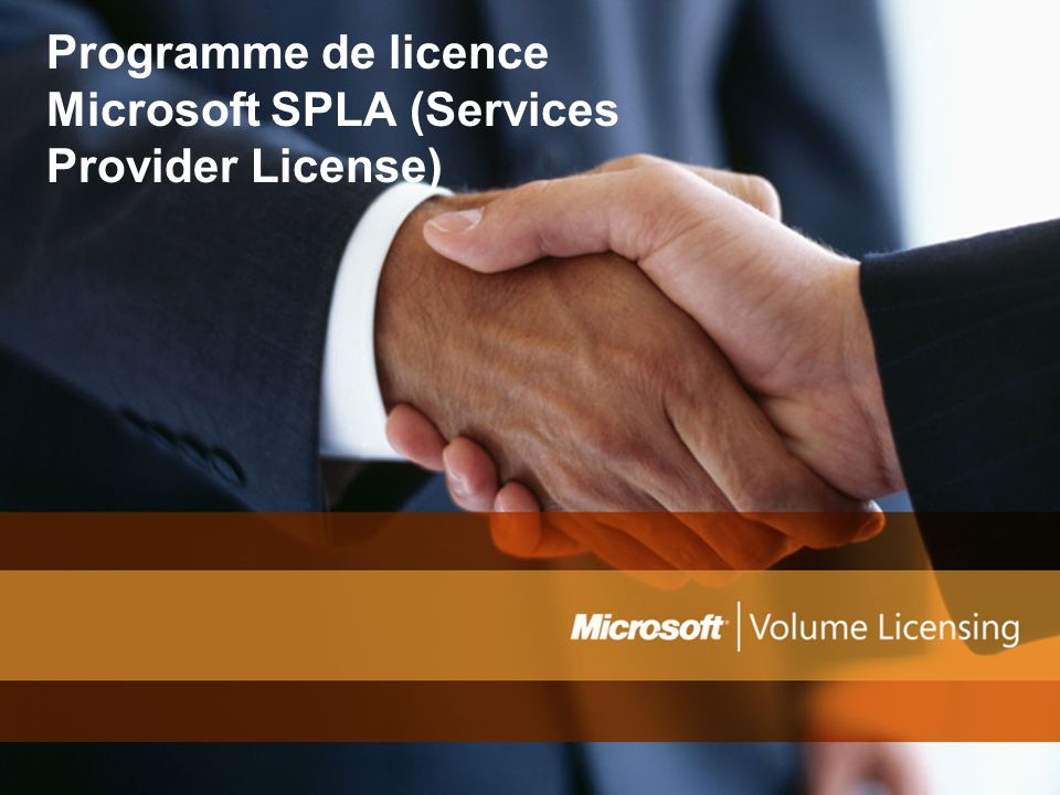 Sommaire Quest-ce que laccord Microsoft SPLA (Services Provider License Agreement) .