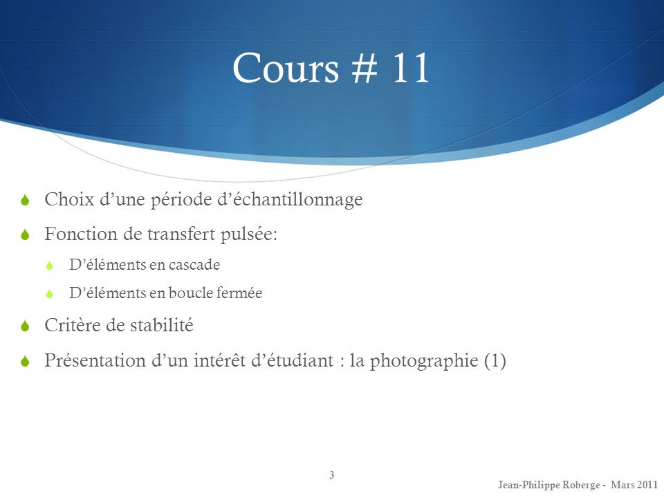 Retour sur lexamen intra Question #1 Jean-Philippe Roberge - Mars 20114
