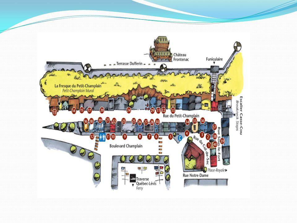 Le plus vieux quartier commercial dans lAmérique du Nord. (fondé par Samuel Champlain -1608)
