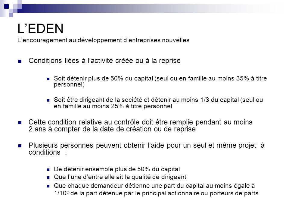 LEDEN Lencouragement au développement dentreprises nouvelles En quoi consiste laide financière .