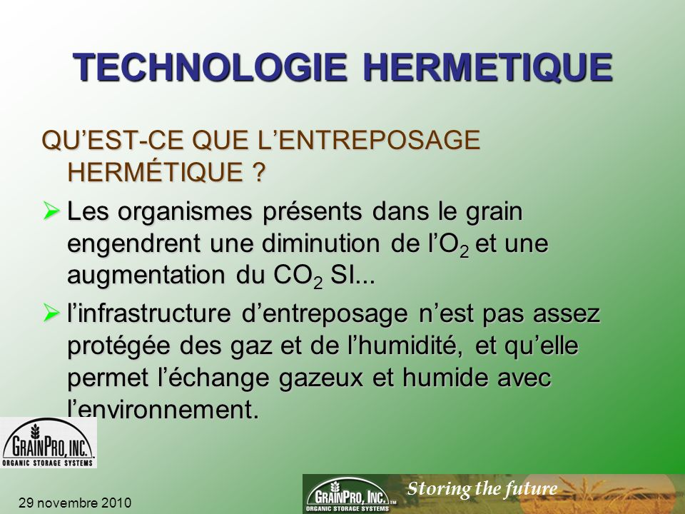 Storing the future TECHNOLOGIE HERMETIQUE QUEST-CE QUE LENTREPOSAGE HERMÉTIQUE .