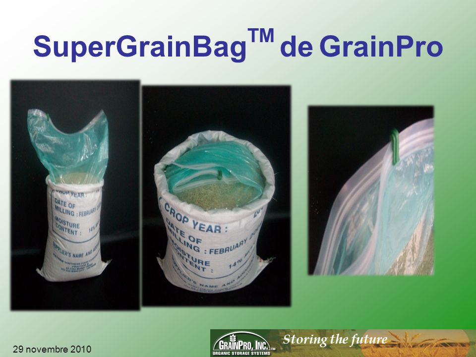 Storing the future SuperGrainBag TM de GrainPro 29 novembre 2010