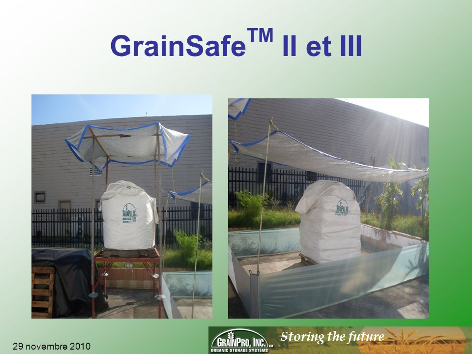 Storing the future GrainSafe TM II et III 29 novembre 2010