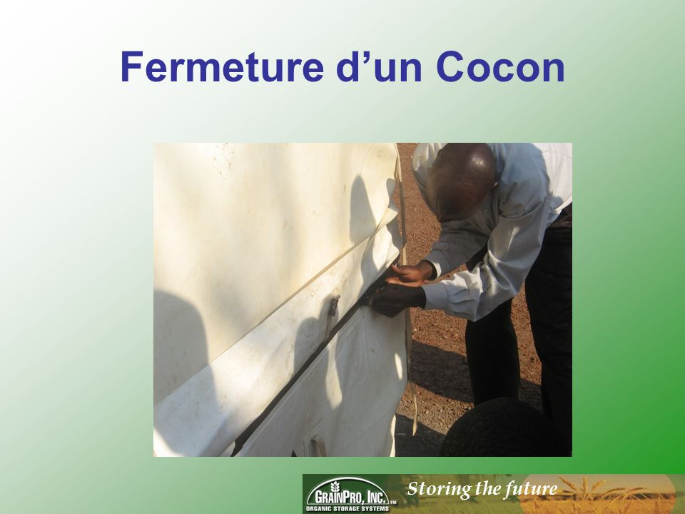Storing the future Fermeture dun Cocon