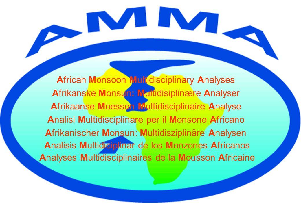 AMMA est un programme international coordonné visant à améliorer notre savoir et compréhension de la Mousson Ouest- Africaine (MOA) et sa variabilité avec laccent sur les échelles de temps (journalières à interannuelles) et despace (sub-méso à globale) (International Science Plan) Les objectifs sont: Améliorer notre compréhension de la MOA et de ses interactions avec lenvironnement physique, chimique et hydrologique au niveau régional et global.
