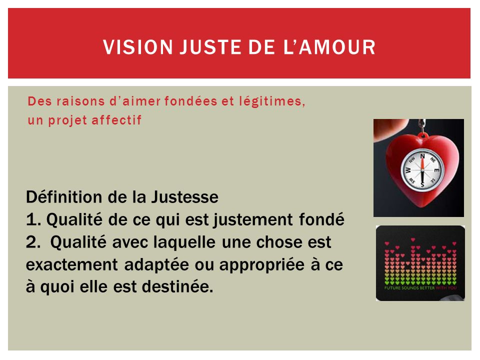 Juste lamour .