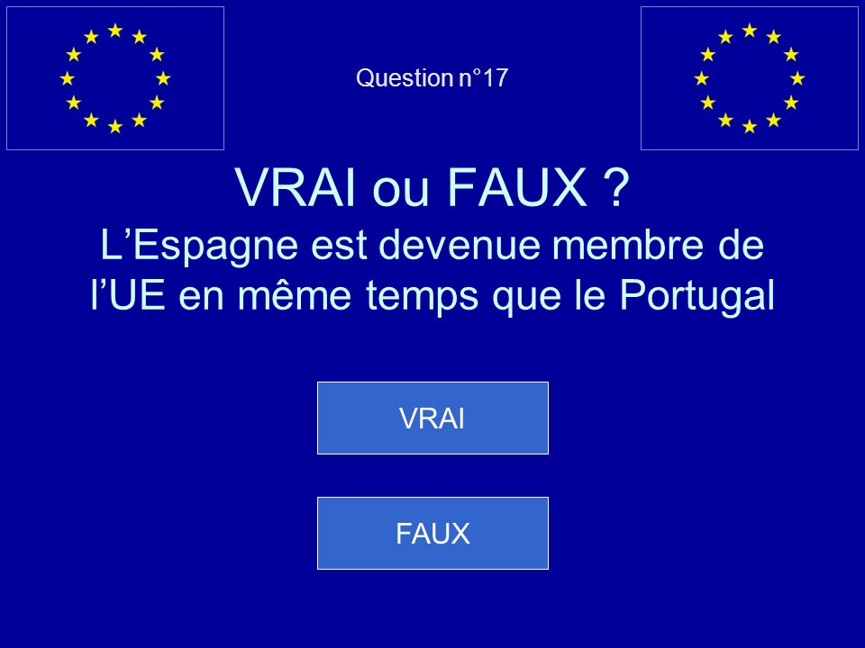 Question n°17 VRAI ou FAUX .