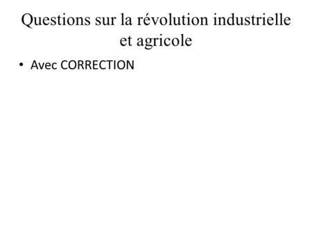 question sur la revolution industrielle