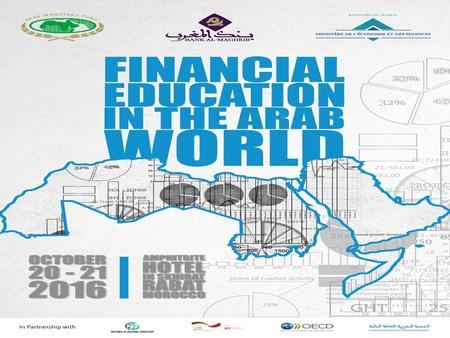 Financial Education in the Arab World: Strategies, Implementation and Impact B OTTOM UP AND TOP DOWN : H OW TO ADDRESS FINANCIAL EDUCATION IN AN EFFECTIVE.