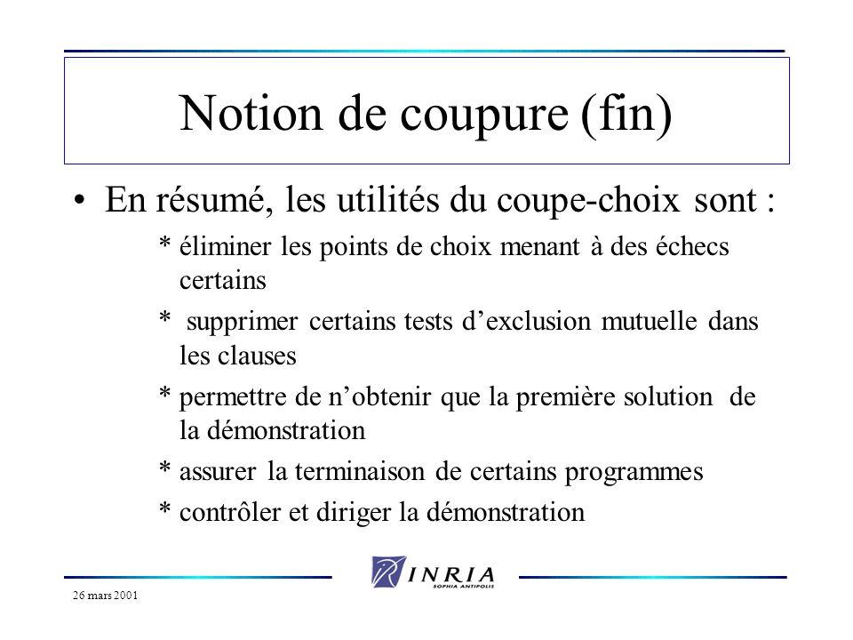 26 mars 2001 La négation (1) Problème de la négation et de la différence en Prolog Pas de moyen en Prolog de démontrer quune formule nest pas déductible.