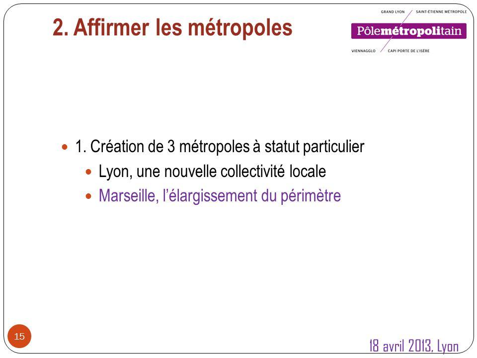 16 La Métropole Aix-Marseille-Provence : lélargissement du périmètre