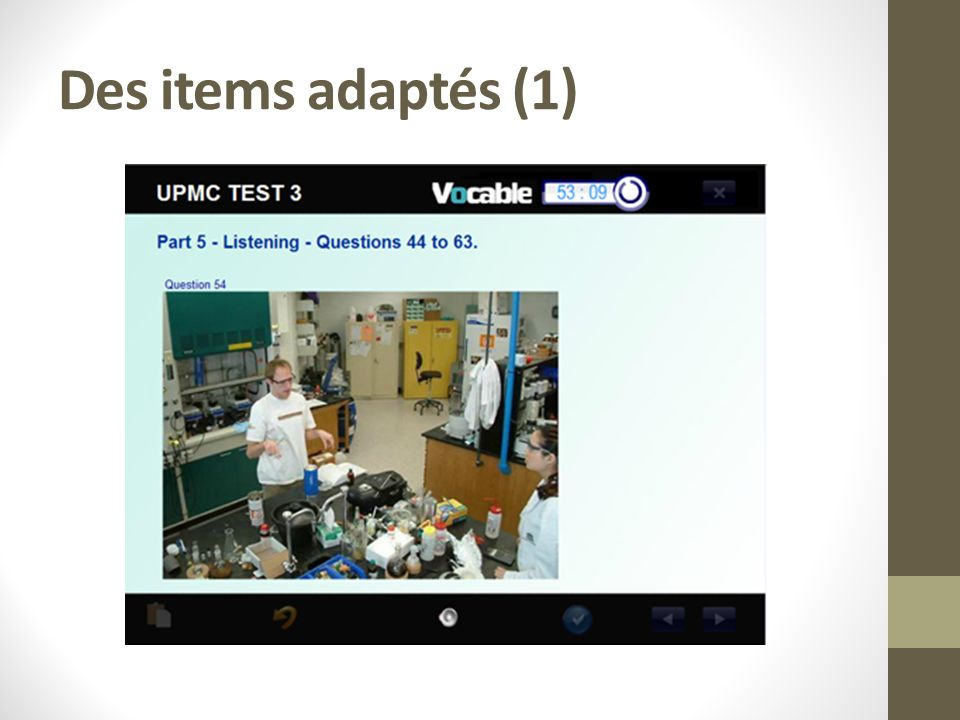 Des items adaptés (2)