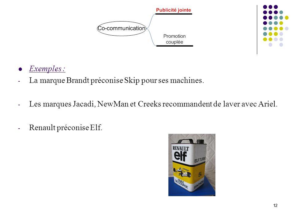 13 Principe : elles apportent au consommateur un avantage spécifique issu de lachat du produit.