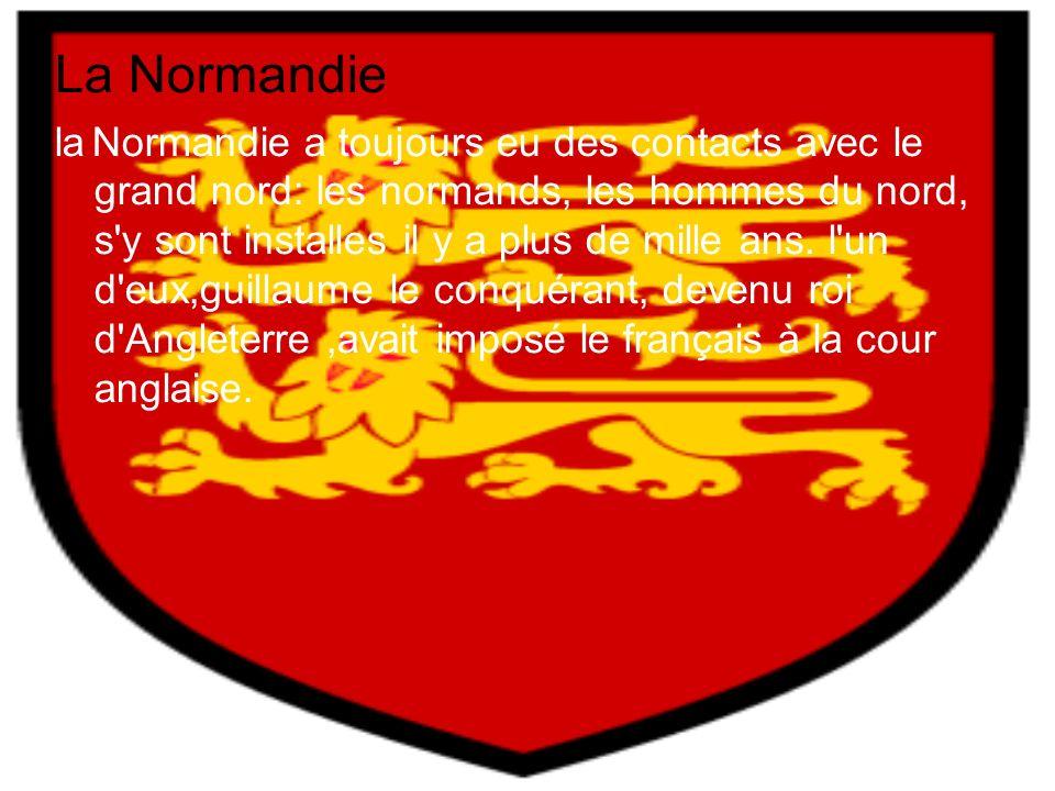 La Normandie la Normandie a toujours eu des contacts avec le grand nord: les normands, les hommes du nord, s y sont installes il y a plus de mille ans.