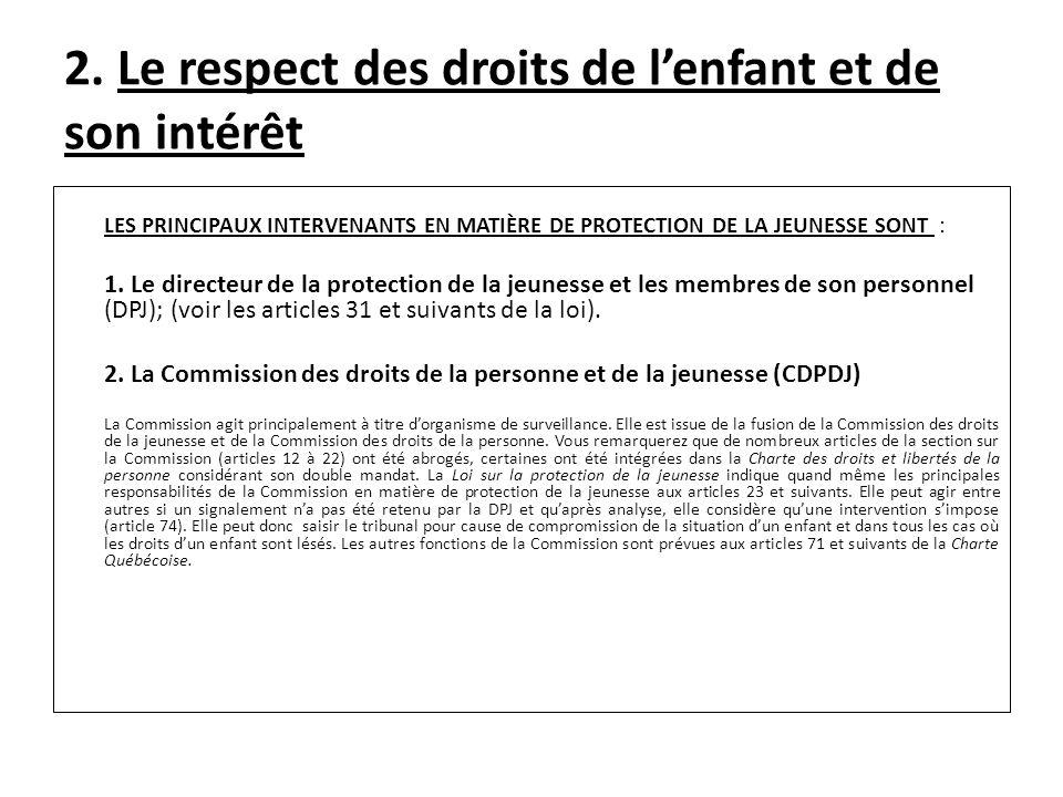 2.Le respect des droits de lenfant et de son intérêt 3.