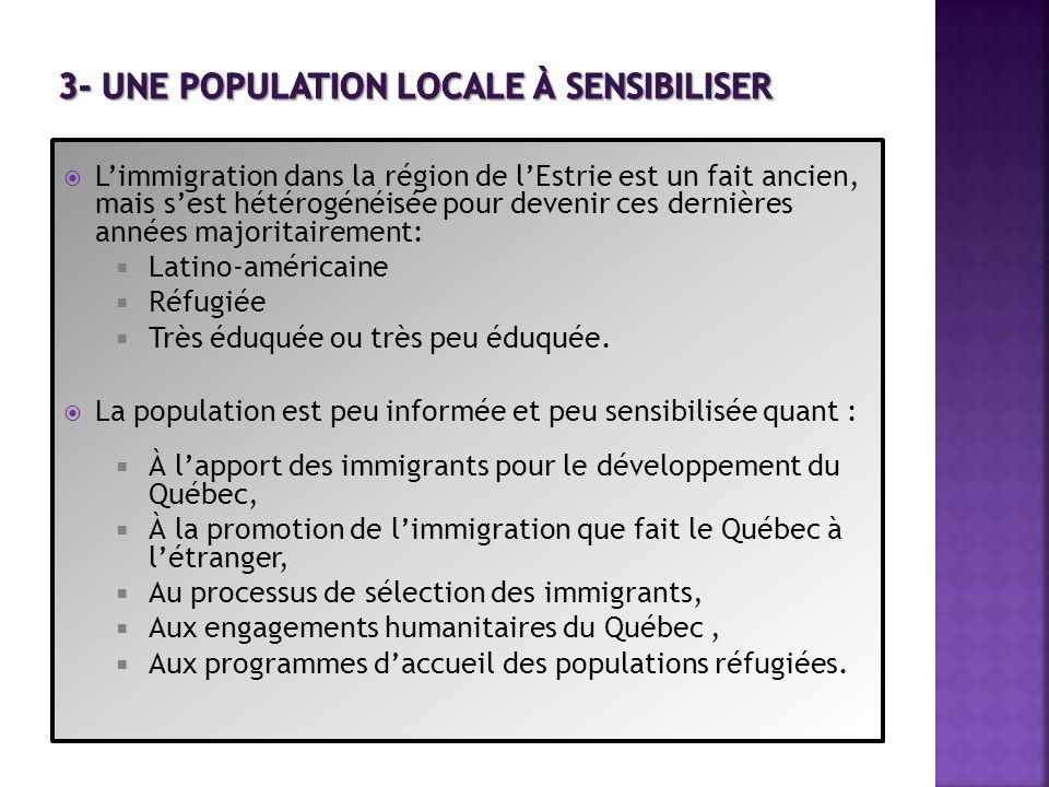 Lien entre cette méconnaissance et : Les préjugés concernant le niveau de scolarité des immigrants, leur religion, leur culture, etc.